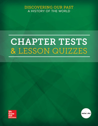 Discovering Our Past: A History of the World, Chapter Tests & Lesson Quizzes