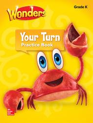 Wonders, Your Turn Practice Book, Grade K
