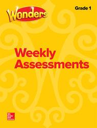 Wonders Weekly Assessments, Grade 1