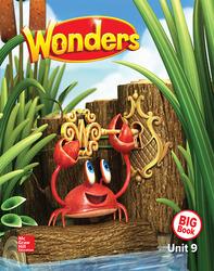Wonders Reading/Writing Workshop Big Book, Volume 9,  Grade K