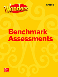Wonders Benchmark Assessments, Grade 6