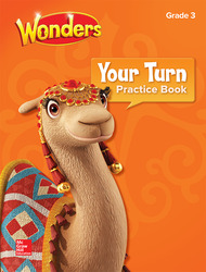 Wonders, Your Turn Practice Book, Grade 3