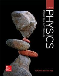Glencoe Physics: Principles & Problems, Teacher Edition