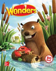Wonders Reading/Writing Workshop Big Book, Volume 7, Grade K