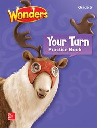 Wonders, Your Turn Practice Book, Grade 5