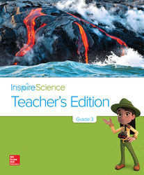 Inspire Science Grade 3, Teacher's Edition