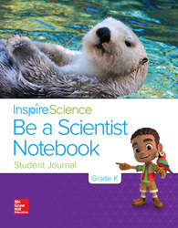 Inspire Science Grade K, Be a Scientist Notebook