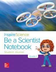 Inspire Science Grade 1, Be a Scientist Notebook