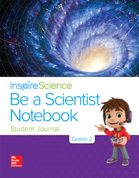 Inspire Science Grade 2, Be a Scientist Notebook