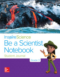 Inspire Science Grade 3, Be a Scientist Notebook