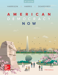 Harrison, American Democracy Now © 2017, 5e (AP Edition) Student Edition