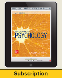 King, The Science of Psychology © 2017, 4e (AP Edition) ConnectED eBook, 6-year subscription