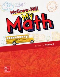 McGraw-Hill My Math, Grade 1, Student Edition, Volume 1