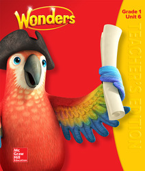 Wonders Teacher's Edition, Volume 6, Grade 1
