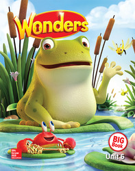 Wonders Reading/Writing Workshop Big Book, Volume 6,  Grade K