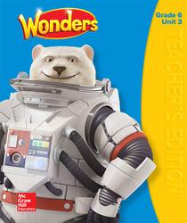 Wonders Teacher's Edition, Volume 3, Grade 6