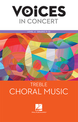 Hal Leonard Voices in Concert, Level 4 Treble Choral Music Book