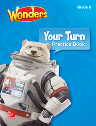 Wonders, Your Turn Practice Book, Grade 6