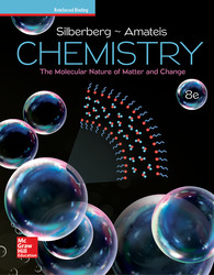 Silberberg, Chemistry: The Molecular Nature of Matter and Change © 2018, 8e (Reinforced Binding) Student Edition