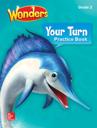 Wonders, Your Turn Practice Book, Grade 2