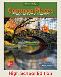 Hoeffner, Common Places: Bridge to College English © 2017, 1e, Student Edition