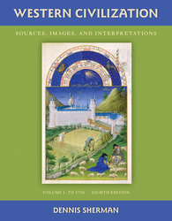 Western Civilization: Sources Images and Interpretations Volume 1 To 1700