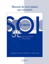 Workbook/Lab Manual (Manual de actividades) Volume 1 for Sol y viento