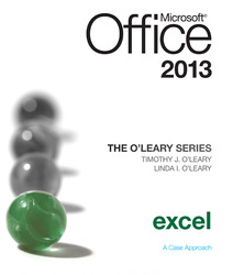 The O'Leary Series: Microsoft Office Excel 2013, Introductory