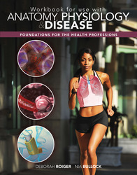 Workbook for use with Anatomy, Physiology & Disease: Foundations for the Health Professions