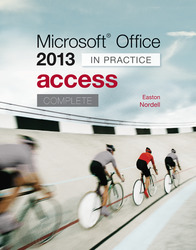 Microsoft Office Access 2013 Complete: In Practice