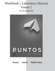 WORKBOOK/LAB MANUAL V2  FOR PUNTOS DE PARTIDA: INVITATION TO SPANISH