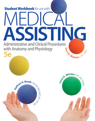 Student Workbook for use with Medical Assisting: Administrative and Clinical Procedures with Anatomy and Physiology