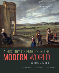 A History of Europe in the Modern World, Volume 1