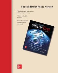 Loose Leaf Version for Chemistry: Atoms First