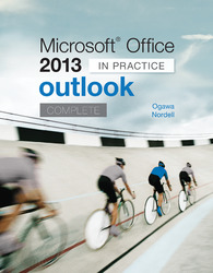Microsoft Office Outlook 2013 Complete: In Practice