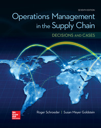 OPERATIONS MANAGEMENT IN THE SUPPLY CHAIN: DECISIONS & CASES
