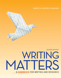 Writing Matters: A Handbook for Writing and Research (National Tabbed Edition)