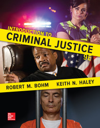 Introduction to Criminal Justice, 9th Edition