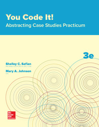 You Code It! Abstracting Case Studies Practicum 3rd Edition
