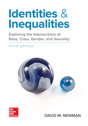 Identities and Inequalities: Exploring the Intersections of Race, Class, Gender, & Sexuality