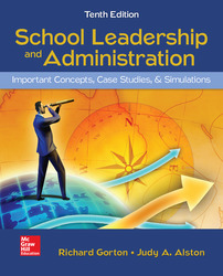 SCHOOL LEADERSHIP AND ADMINISTRATION: IMPORTANT CONCEPTS  CASE STUDIES  AND SIMULATIONS