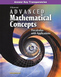 Advanced Mathematical Concepts: Precalculus with Applications, Answer Key Transparencies