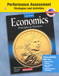 Economics: Principles and Practices, Performance Assessment Strategies and Activities