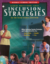 Civics Today: Citizenship, Economics, and You, Inclusion Strategies for the Social Studies Classroom