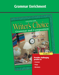 Writer's Choice, Grade 8, Grammar Enrichment
