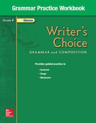 Writer's Choice, Grade 8, Grammar Practice Workbook