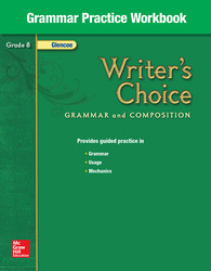 Writer's Choice, Grade 8, Grammar Practice Workbook