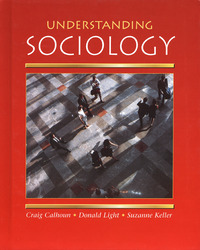Understanding Sociology, Student Edition