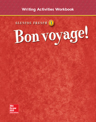 Bon voyage! Level 1, Writing Activities Workbook