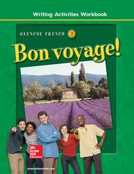 Bon voyage! Level 2, Writing Activities Workbook